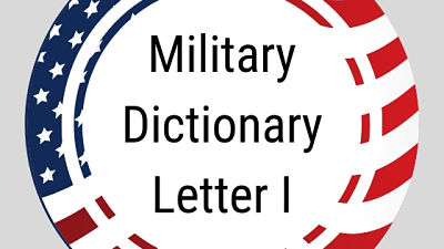 Military Dictionary Letter I