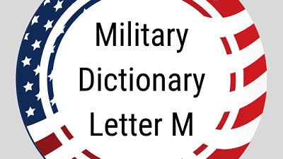 Military Dictionary Letter M