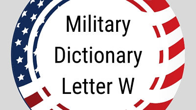 Military Dictionary Letter W