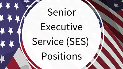 SES Senior Executive Service Positions
